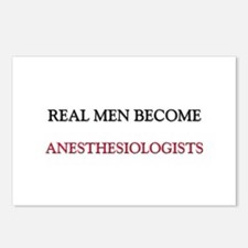 Real Men Become Anesthesiologists Postcards (Packa