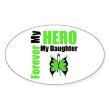 Lymphoma Hero Daughter Oval Decal