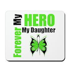 Lymphoma Hero Daughter Mousepad