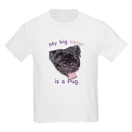 My big sister is a black Pug Kids T-Shirt