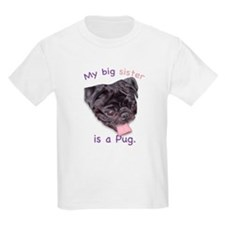 My big sister is a black Pug Kids T-Shirt