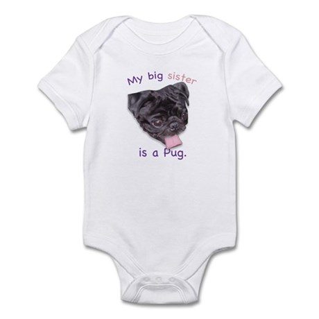 My big sister is a black Pug Infant Creeper