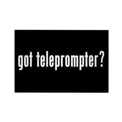 got teleprompter? Rectangle Magnet