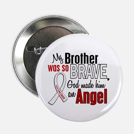 "Angel 1 BROTHER Lung Cancer 2.25"" Button (10 pack)"
