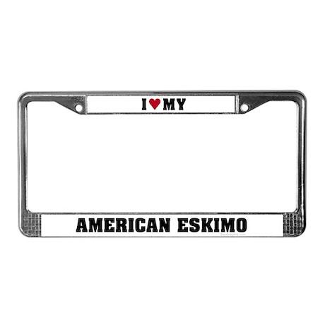 I Love My American Eskimo License Plate Frame