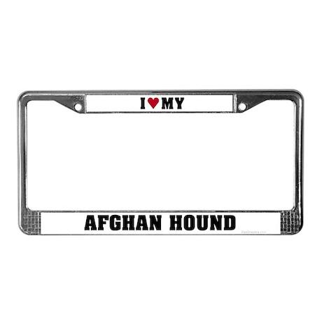 I Love My Afghan Hound License Plate Frame