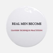 Real Men Become Alexander Technique Practitioners