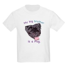 My brother is a black Pug Kids T-Shirt