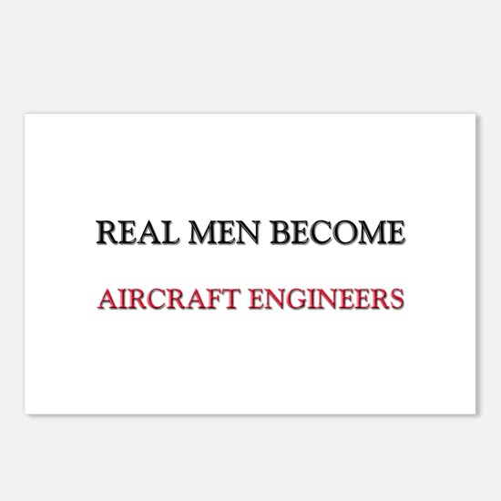 Real Men Become Aircraft Engineers Postcards (Pack