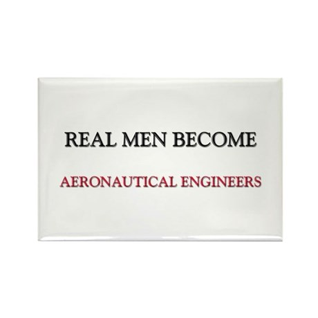 Real Men Become Aeronautical Engineers Rectangle M