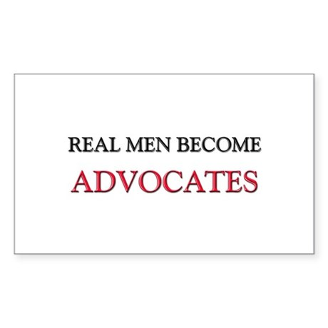 Real Men Become Advocates Rectangle Sticker
