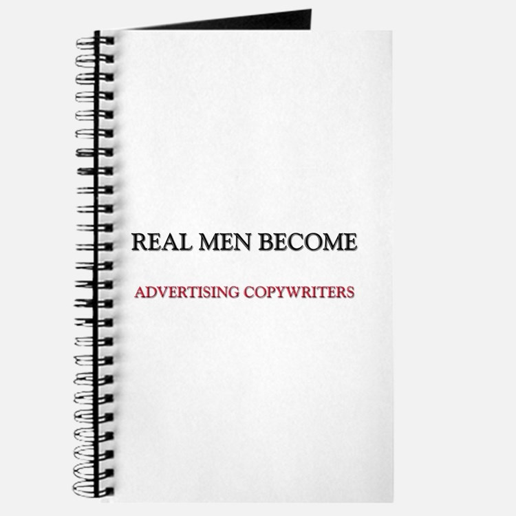 Real Men Become Advertising Copywriters Journal
