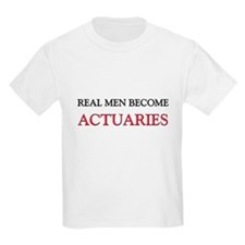 Real Men Become Actuaries T-Shirt