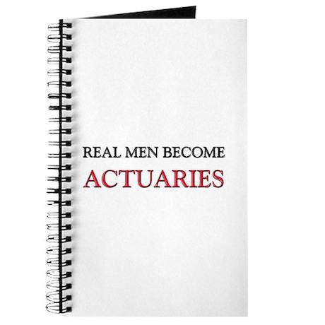 Real Men Become Actuaries Journal