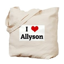 I Love Allyson Tote Bag