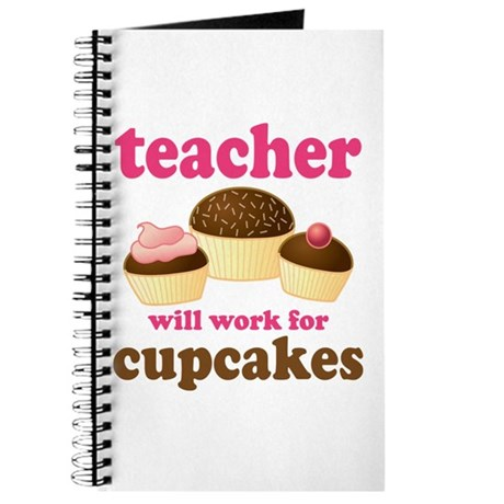 Funny Cupcake Teacher Journal