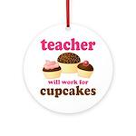 Funny Cupcake Teacher Ornament (Round)