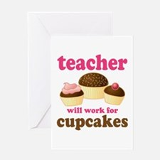 Funny Cupcake Teacher Greeting Card