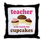 Funny Cupcake Teacher Throw Pillow