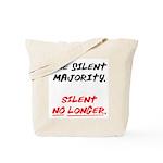 silent majority Tote Bag