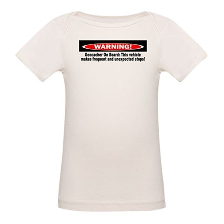 Warning! Geocacher On Board Organic Baby T-Shirt