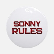 sonny rules Ornament (Round)