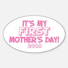 It's My First Mother's Day 2009 (Version B) Sticke