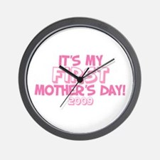 It's My First Mother's Day 2009 (Version B) Wall C