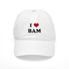 I Love BAM Baseball Cap