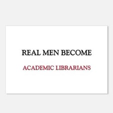 Real Men Become Academic Librarians Postcards (Pac
