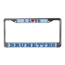 I Love Heart Brunettes License Plate Frame