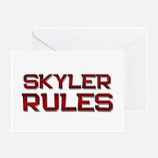 skyler rules Greeting Card