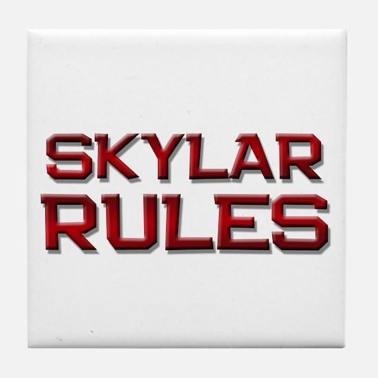 skylar rules Tile Coaster