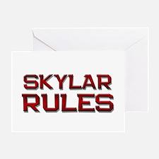 skylar rules Greeting Card