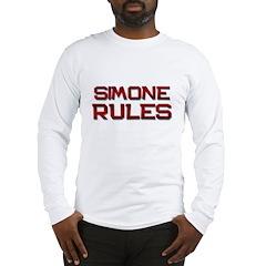 simone rules Long Sleeve T-Shirt