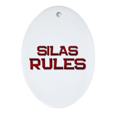 silas rules Oval Ornament