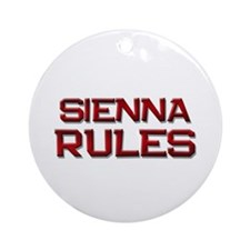 sienna rules Ornament (Round)