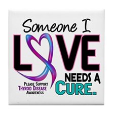 Needs A Cure 2 THYROID DISEASE Tile Coaster