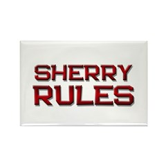 sherry rules Rectangle Magnet