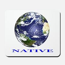 Earth Native Mousepad