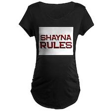 shayna rules T-Shirt