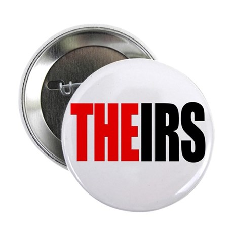 """Theirs, The IRS 2.25"""" Button (10 pack)"""