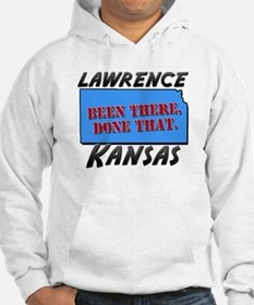 lawrence kansas - been there, done that Hoodie