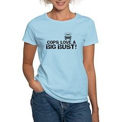 Cops Love a Big Bust T-Shirt