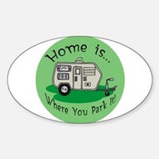 Trailer Park Home Oval Decal