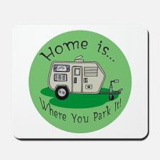 Trailer Park Home Mousepad