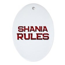 shania rules Oval Ornament