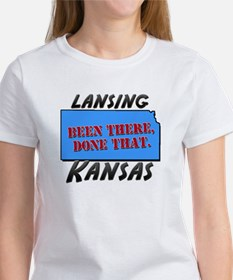 lansing kansas - been there, done that Tee
