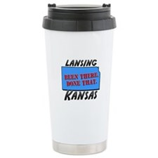 lansing kansas - been there, done that Travel Mug
