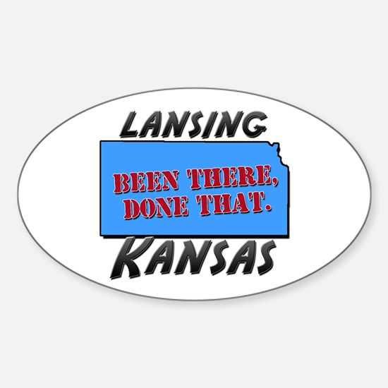 lansing kansas - been there, done that Decal